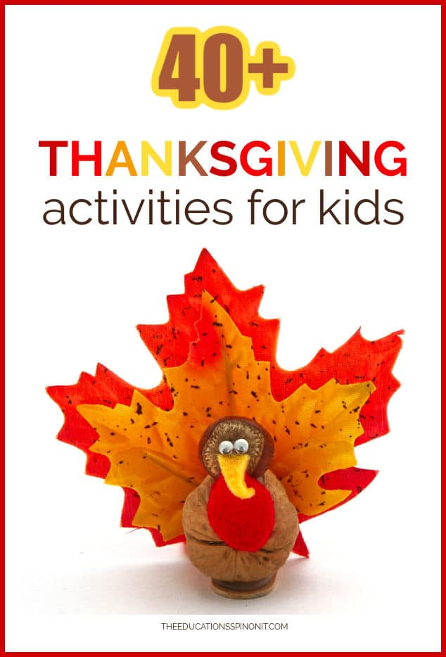 40+ Thanksgiving Activities for School Ages at home or school