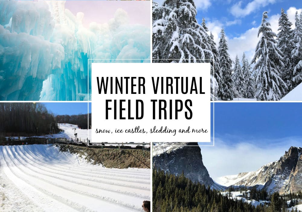 winter virtual field trips for kids featuring sledding, snow covered mountains and evergreen trees and ice castles