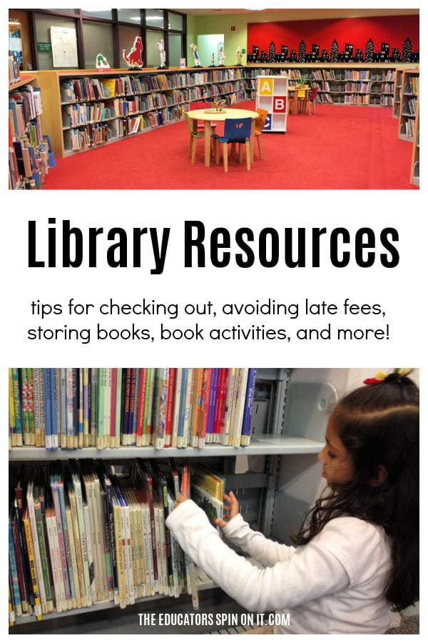Library Resources for Parents! Tips for checking out, avoiding late fees, storing books, book activities and more!